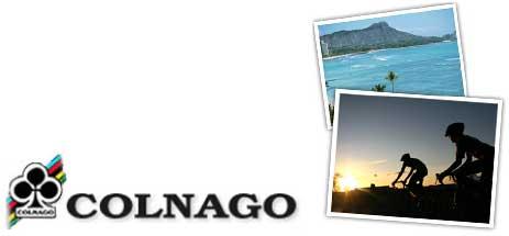 COLNAGOホノルルセンチュリーライド2010ツアー発売開始